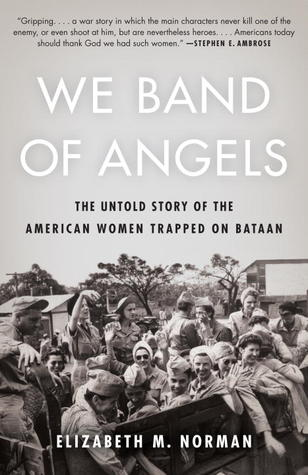 We Band of Angels: The Untold Story of the American Women Trapped on Bataan (2013)