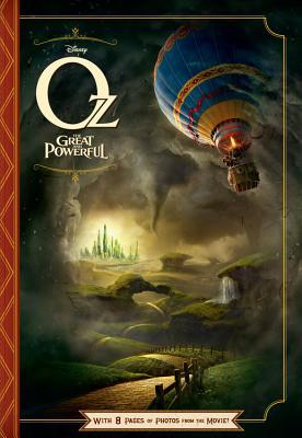 Oz The Great and Powerful: With 8 Pages of Photos From The Movie! (2013)