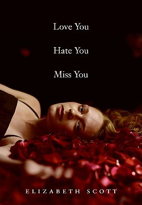 Love You Hate You Miss You (2009)