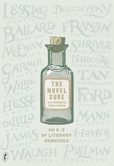 The Novel Cure, An A-Z of Literary Remedies (2013)