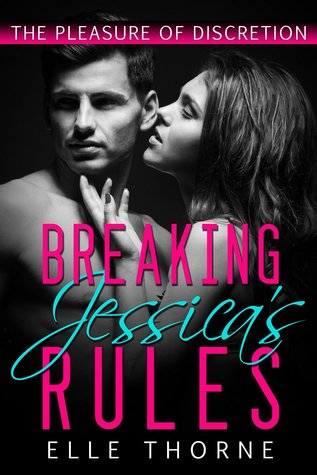 Breaking Jessica's Rules (2014)