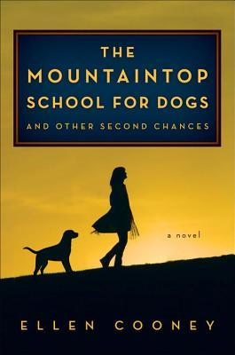 Mountaintop School for Dogs and Other Second Chances (2014)