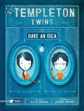 The Templeton Twins Have an Idea (2012)