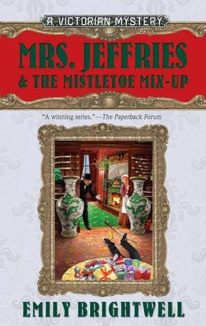 Mrs. Jeffries and the Mistletoe Mix-Up (2011)