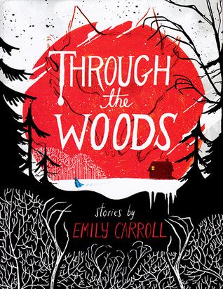 Through the Woods (2014)