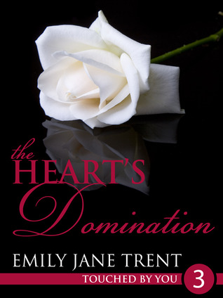 The Heart's Domination (2013)