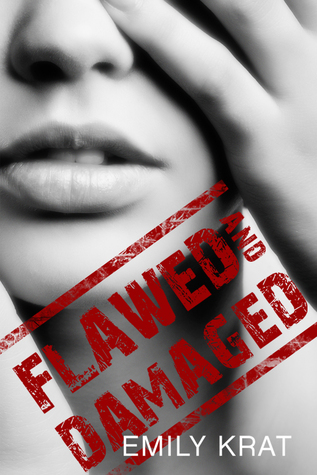 Flawed and Damaged (2014)