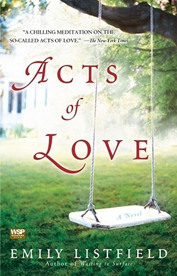 Acts of Love: A Novel (2008)