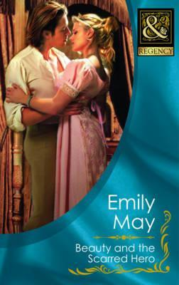 Beauty and the Scarred Hero. Emily May (2012)
