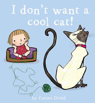 I Don't Want a Cool Cat! (2010)