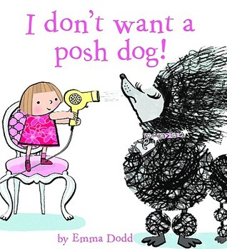 I Don't Want a Posh Dog (2009)