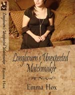 Longbourn's Unexpected Matchmaker (2010)