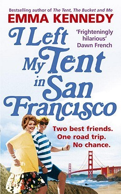 I Left My Tent in San Francisco (2011)
