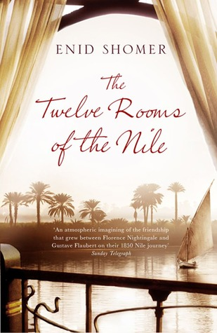 The Twelve Rooms of the Nile. by Enid Shomer (2012)
