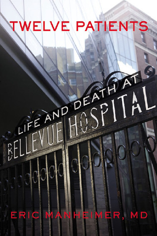 Twelve Patients: Life and Death at Bellevue Hospital (2012)