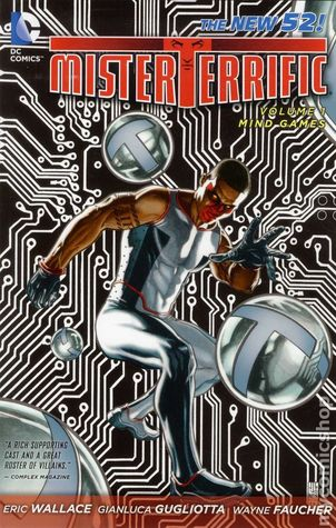 Mister Terrific, Vol. 1: Mind Games (2012)