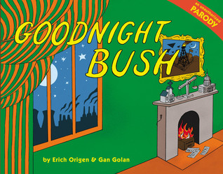Goodnight Bush (2008)