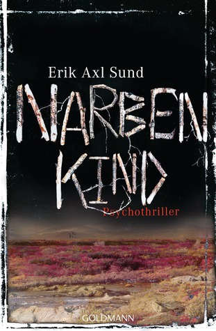 Narbenkind (2010)