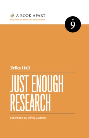 Just Enough Research (2013)