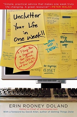 Unclutter Your Life in One Week (2009)