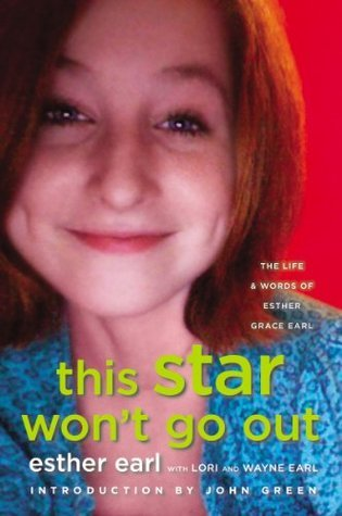 This Star Won't Go Out: The Life and Words of Esther Grace Earl (2014)