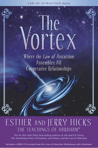 The Vortex: Where the Law of Attraction Assembles All Cooperative Relationships (2009)