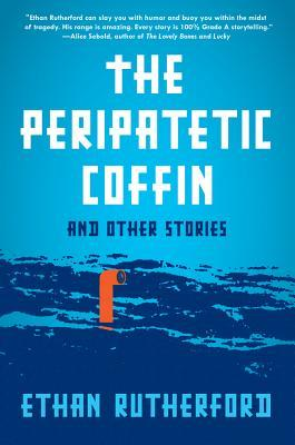 The Peripatetic Coffin and Other Stories (2013)