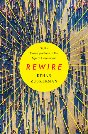 Rewire: Digital Cosmopolitans in the Age of Connection (2013)