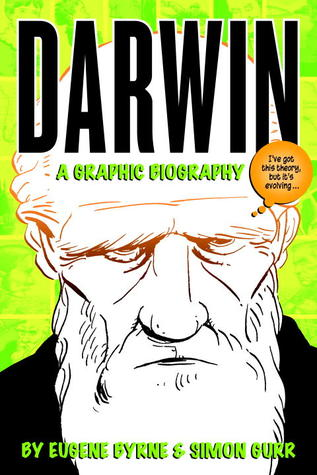 Darwin: A Graphic Biography (2009)