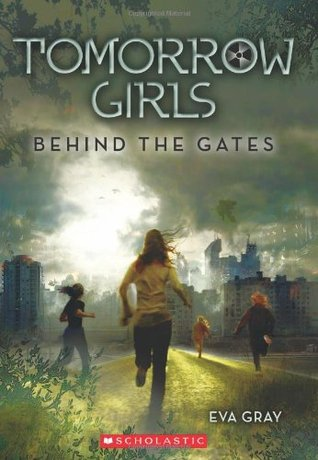 Tomorrow Girls: Behind the Gates (2011)