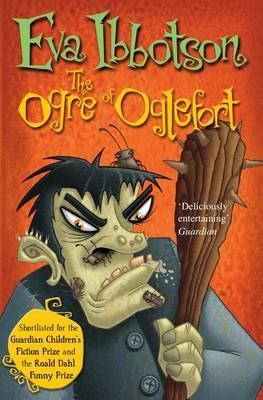 The Ogre of Oglefort. Eva Ibbotson (2011)