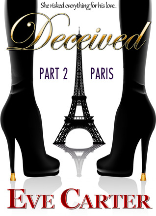 Deceived - Part 2 Paris (2013)