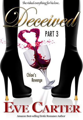 Deceived - Part 3 Chloe's Revenge (2013)