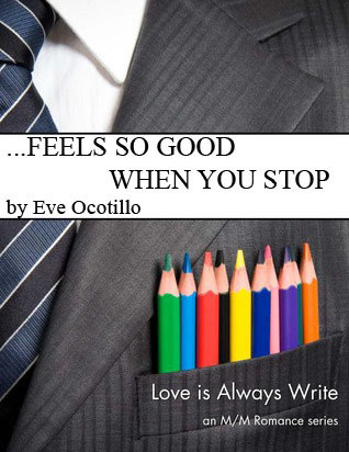 ...Feels So Good When You Stop (2012)