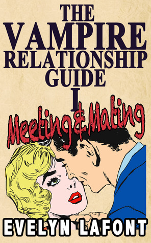 The Vampire Relationship Guide: Meeting & Mating (2011)