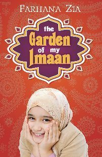 The Garden of My Imaan (2013)