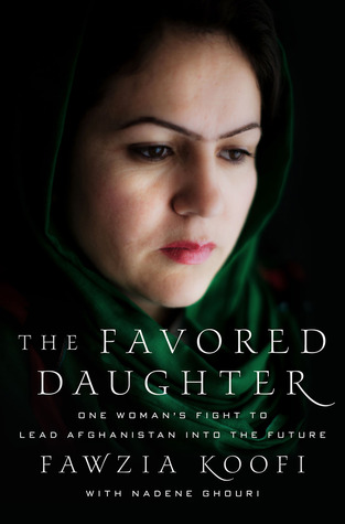 The Favored Daughter: One Woman's Fight to Lead Afghanistan into the Future (2012)