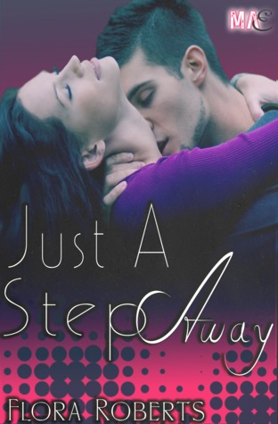 Just A Step Away (2013)