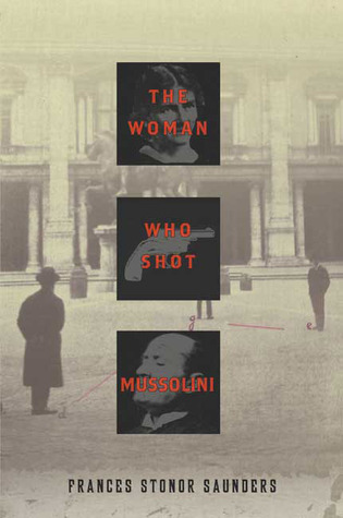 The Woman Who Shot Mussolini (2010)
