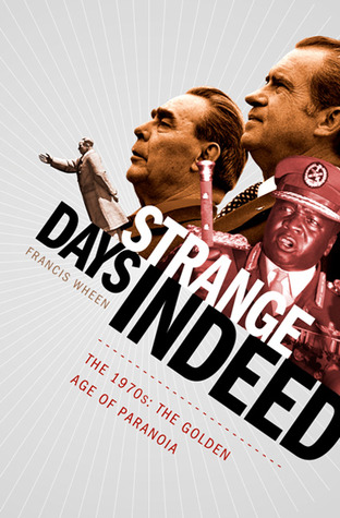 Strange Days Indeed: The 1970s: The Golden Days of Paranoia (2010)