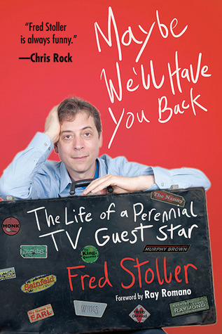Maybe We'll Have You Back: The Life of a Perennial TV Guest Star (2013)