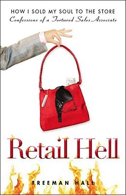 Retail Hell (2009)