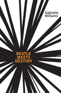 Beatle Meets Destiny (2009)