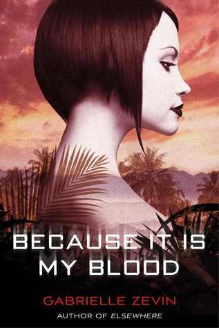 Because It Is My Blood (2012)