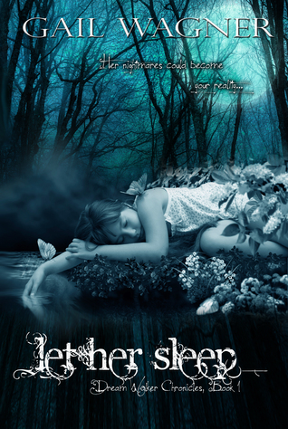 Let Her Sleep (Dream Walker Chronicles #1) (2000)