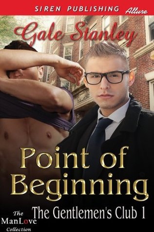 Point of Beginning [The Gentlemen's Club 1] (2013)