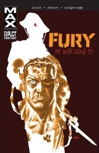 Fury MAX: My War Gone By Volume 1 (2012)