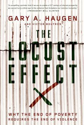 The Locust Effect: Why the End of Poverty Requires the End of Violence (2014)
