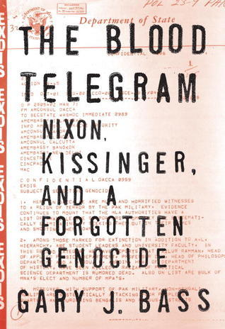 The Blood Telegram: Nixon, Kissinger, and a Forgotten Genocide (2013)