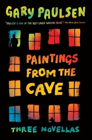 Paintings from the Cave: Three Novellas (2011)